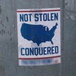 Not Stolen Conquered